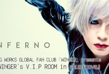 7月17日 WING WORKS GLOBAL FAN CLUB「WINGER」presents 『WINGER's V.I.P ROOM in shuminova』